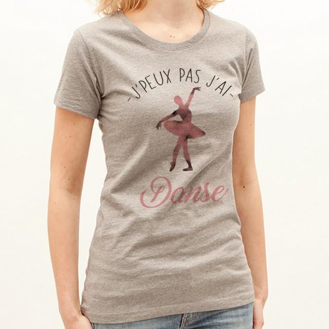 T-shirt J'peux pas j'ai ... Danse
