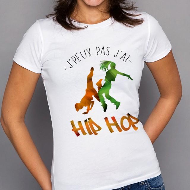 T-shirt J'peux pas j'ai ... Hip-Hop