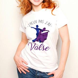 T-shirt J'peux pas j'ai ... Valse