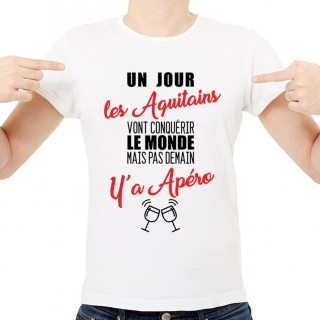 T-shirt Aquitains...mais pas demain y'a Apéro