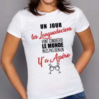 T-shirt Languedociens...mais pas demain y'a Apéro