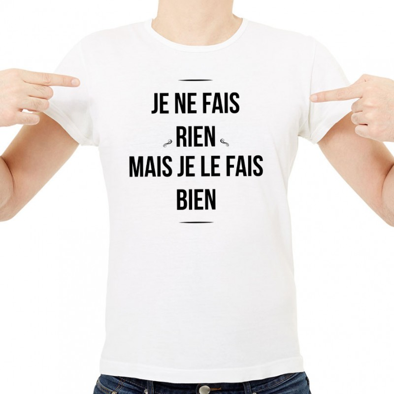 T-shirt Je ne fais rien