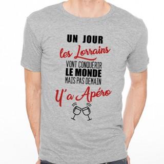 T-shirt Lorrains...mais pas demain y'a Apéro