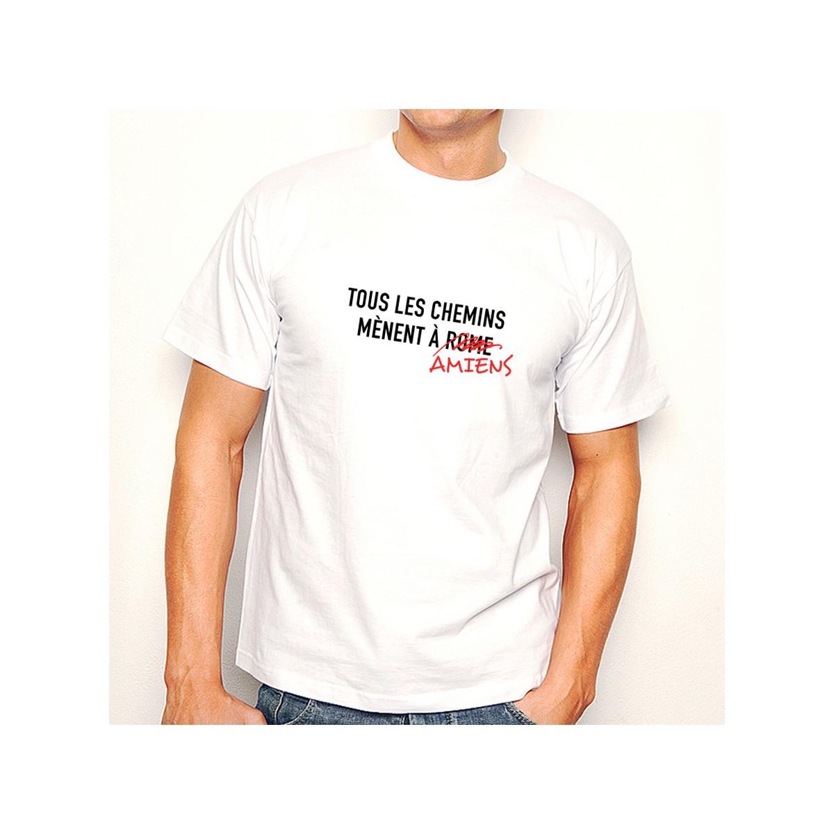 T-shirt Tous les chemins mènent à AMIENS