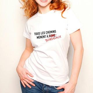 T-shirt Tous les chemins mènent à BORDEAUX