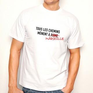 T-shirt Tous les chemins mènent à MARSEILLE