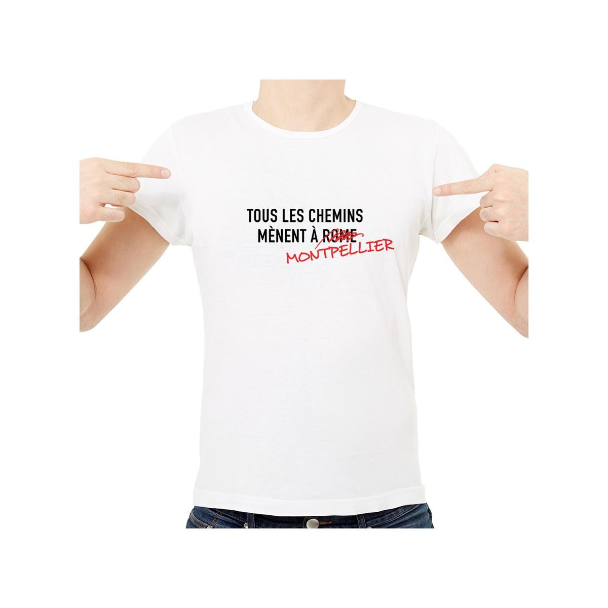 T-shirt Tous les chemins mènent à MONTPELLIER