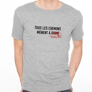 T-shirt Tous les chemins mènent à TOURS