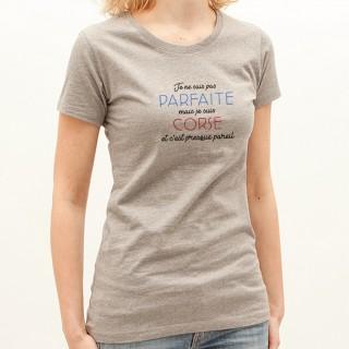 T-shirt Je suis pas parfaite mais je suis CORSE