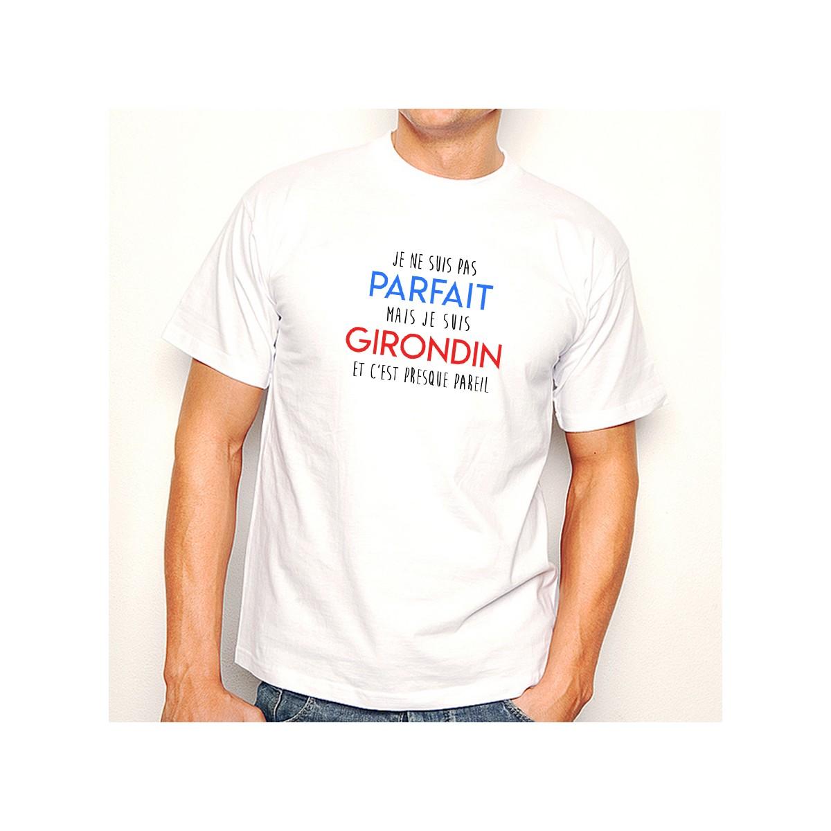 T-shirt Je suis pas parfait mais je suis GIRONDIN
