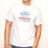 T-shirt Je suis pas parfait mais je suis NORDISTE