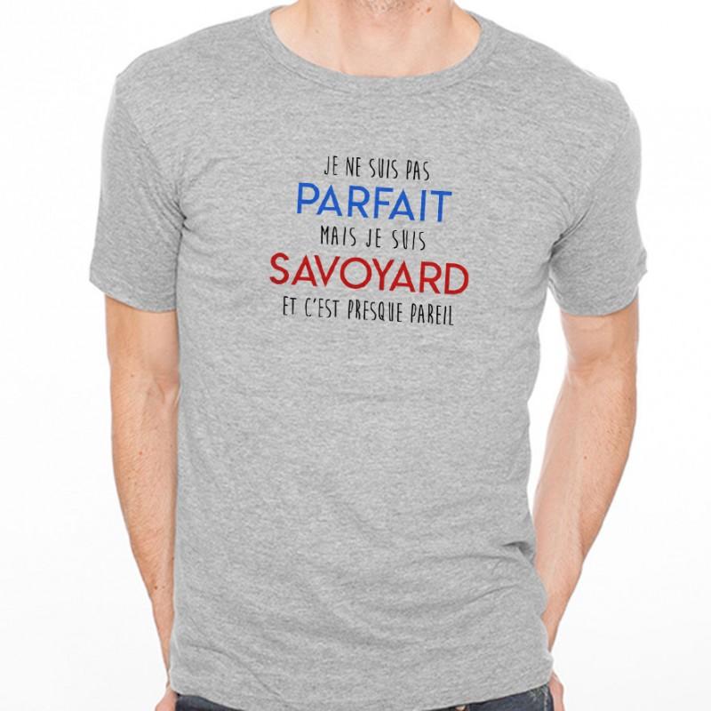 T-shirt Je suis pas parfait mais je suis SAVOYARD