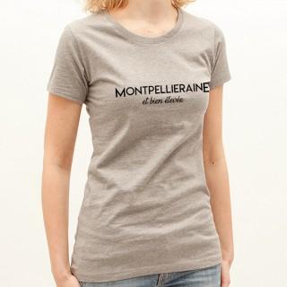 T-shirt Montpelliéraine et bien élevée