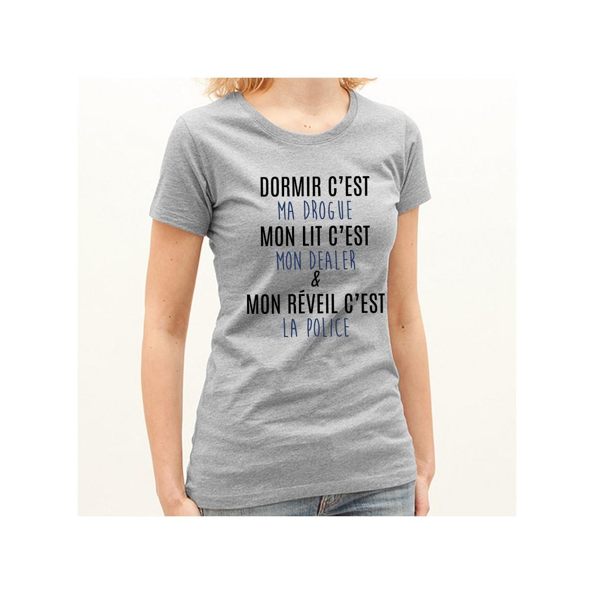 T-shirt Dormir c'est ma drogue