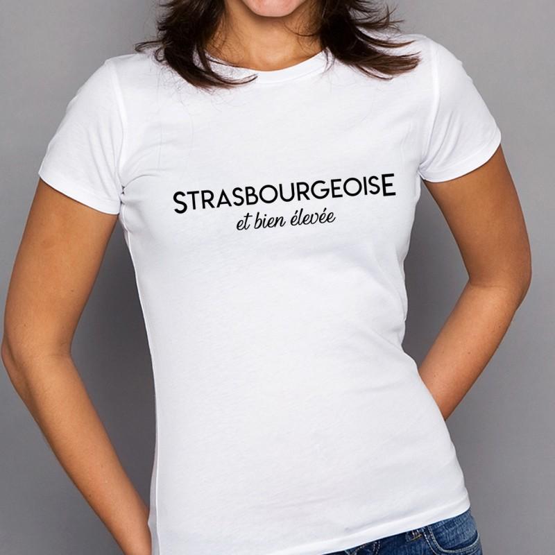T-shirt Strasbourgeoise et bien élevée