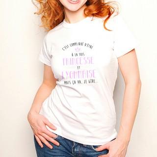 T-shirt Compliqué d'être à la fois Princesse et Lyonnaise