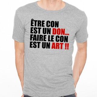 T-shirt Être un con