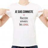 T-shirt Je suis conniste