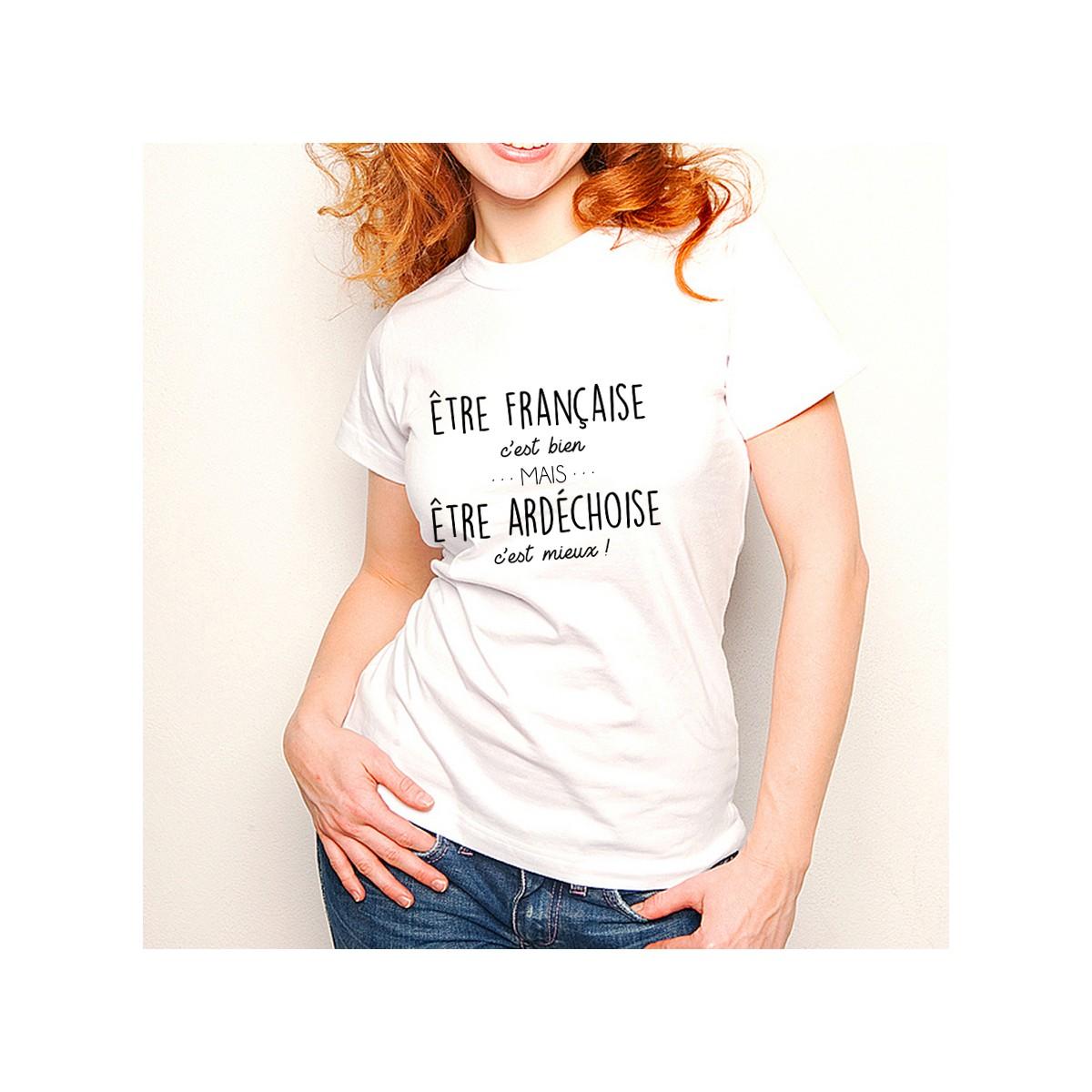T-shirt Être Ardechoise c'est mieux