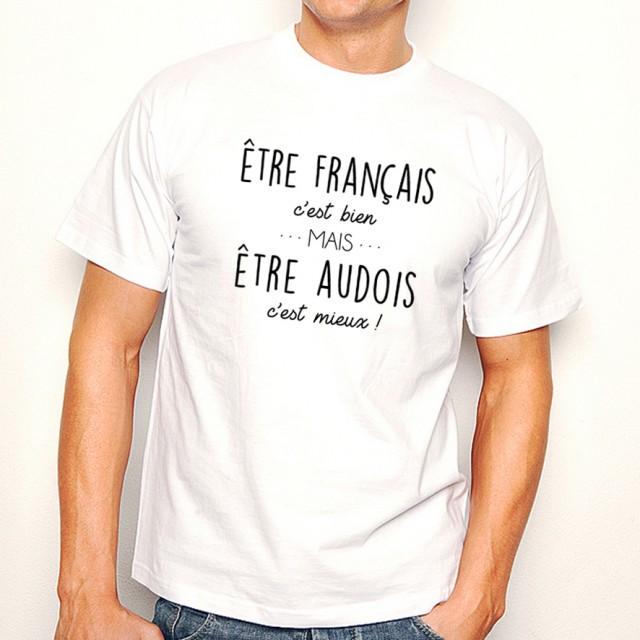 T-shirt Être Audois c'est mieux