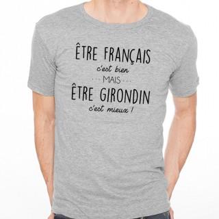 T-shirt Être Girondin c'est mieux