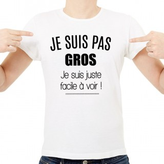 T-shirt Je suis pas gros