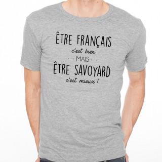 T-shirt Être Savoyard c'est mieux