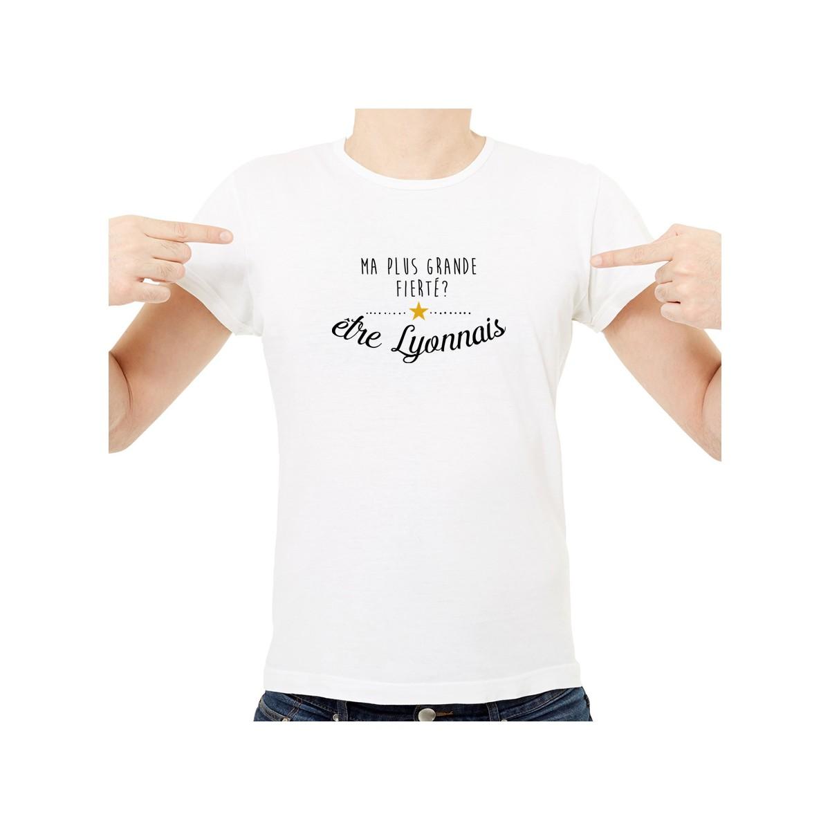 T-shirt Ma plus grande fierté... être Lyonnais