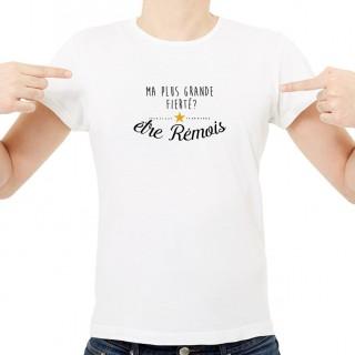T-shirt Ma plus grande fierté... être Rémois