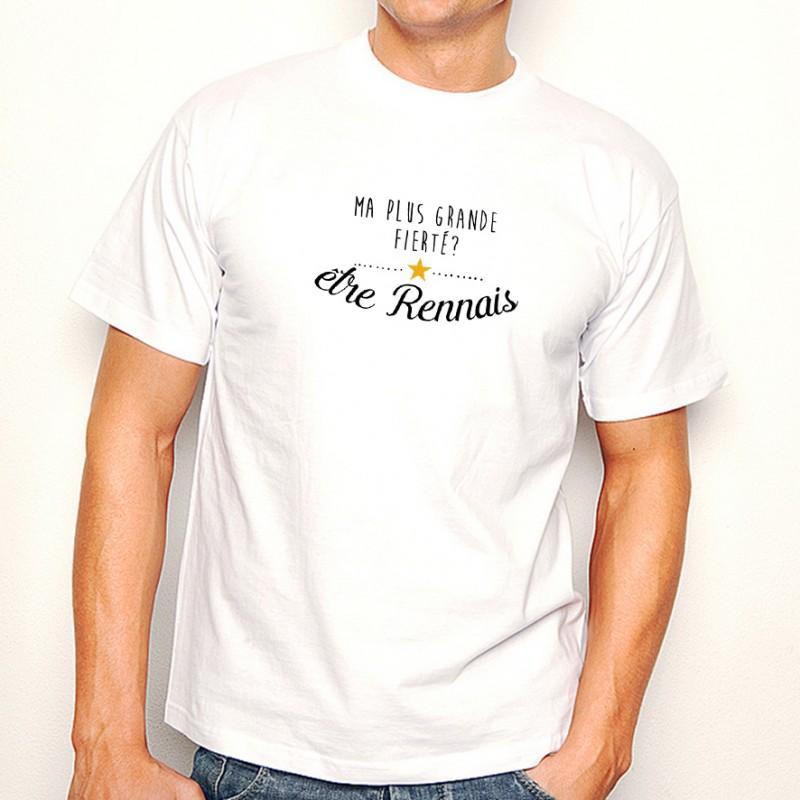 T-shirt Ma plus grande fierté... être Rennais