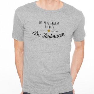 T-shirt Ma plus grande fierté... être Toulousain