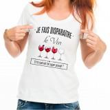 T-shirt Je fais disparaître le vin