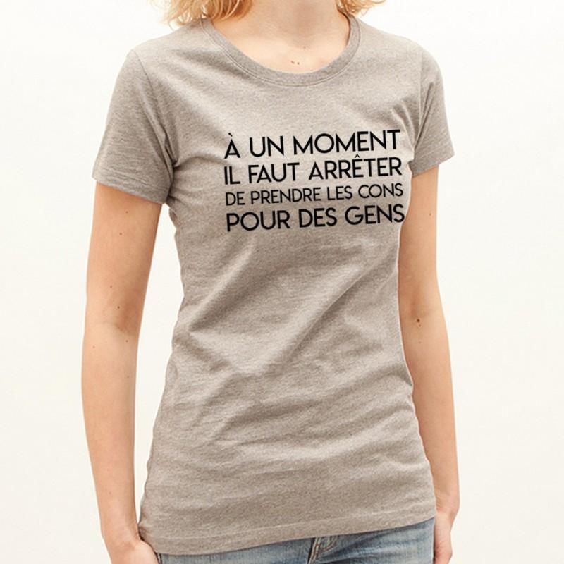 T-shirt Prendre les cons pour des gens