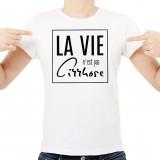 T-shirt La vie n'est pas cirrhose