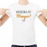 T-shirt Quelqu'un a dit Manger