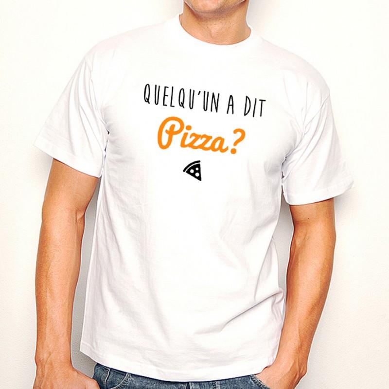 T-shirt Quelqu'un a dit Pizza