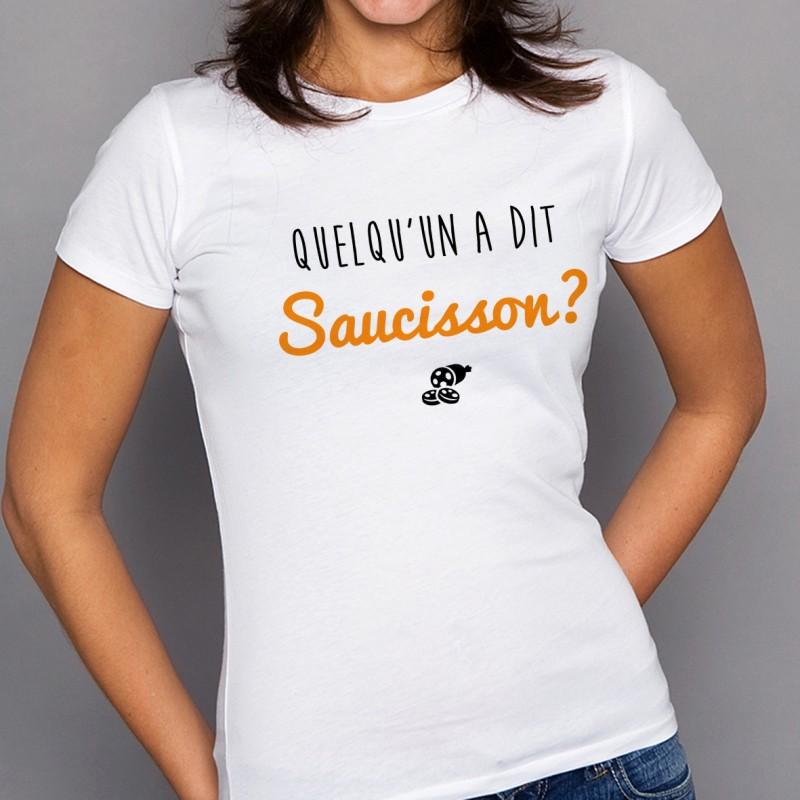 T-shirt Quelqu'un a dit Saucisson