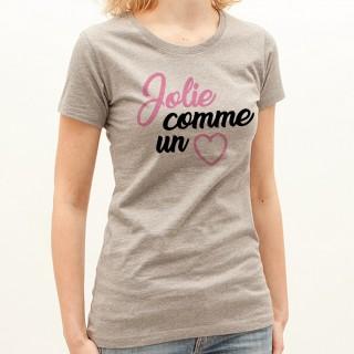 T-shirt Jolie comme un coeur