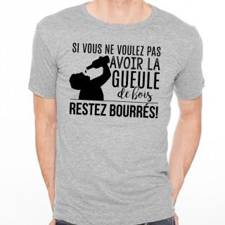 T-shirt Restez bourré
