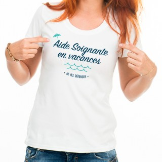 T-shirt Aide Soignante en vacances