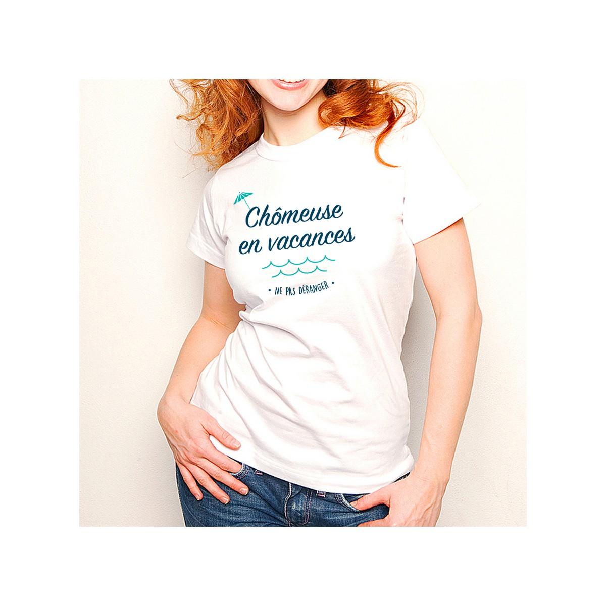 T-shirt Chômeuse en vacances