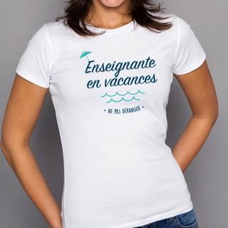 T-shirt Enseignante en vacances