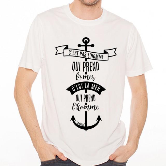 T-shirt c'est pas l'homme qui prend la mer