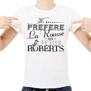 T-shirt Je préfère la rousse aux petits roberts