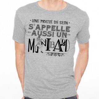 T-shirt Une moitié de sein s'appelle un mi-nibard