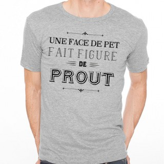 T-shirt Une face de pet fait figure de prout