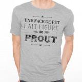 T-shirt Une face de pet fait figure de prout