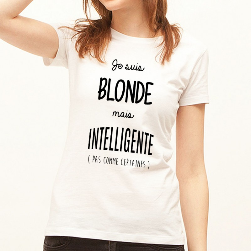 T-shirt Blonde mais intelligente
