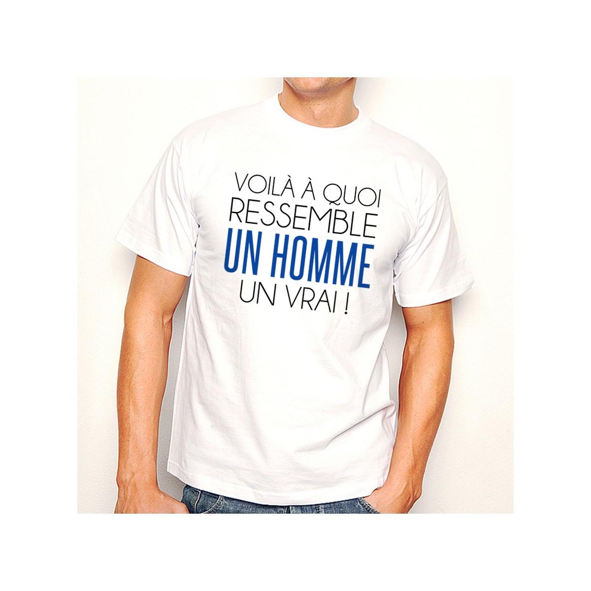 T-shirt Un Homme un vrai