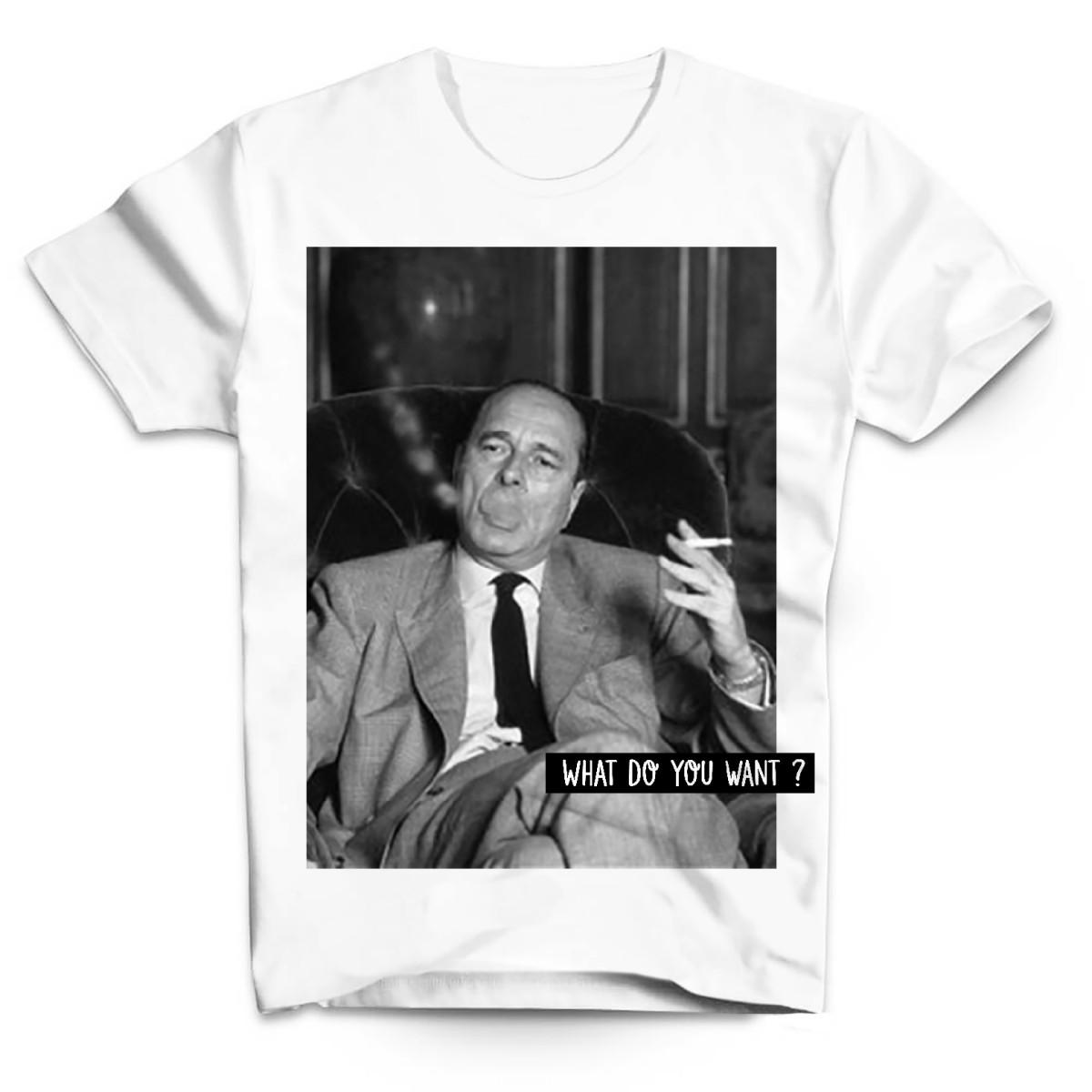 T-shirt Chirac fume What do you want